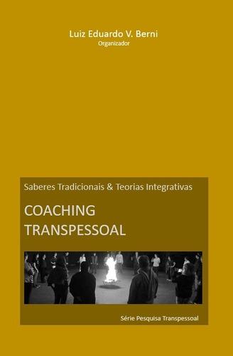 Imagem 1 de 1 de Coaching Transpessoal