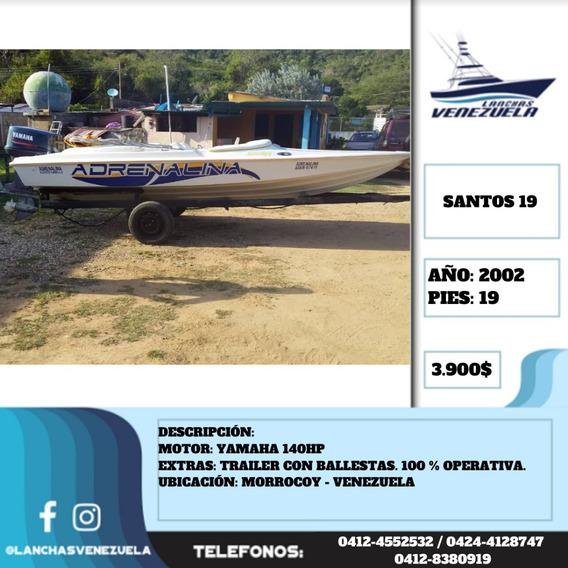 Lancha Santos 19 Lv517