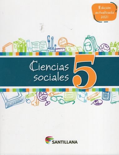 Ciencias Sociales 5 / Editorial Santillana
