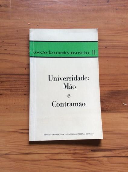 Livro: Universidade : Mão E Contramão - Coleção Documentos U