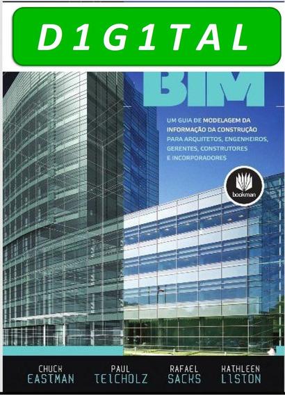 Manual De Bim - Um Guia De Modelagem Da Informação Da Cons