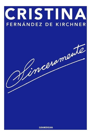 Sinceramente - Cristina Fernandez De Kirchner - Libro Nuevo!