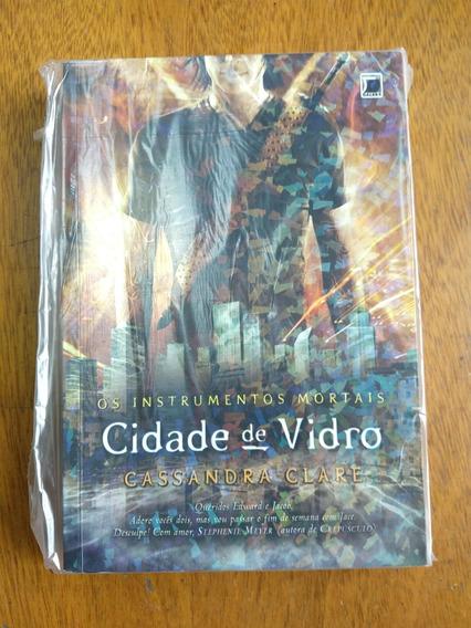Cidade De Vidro - Os Instrumentos Mortais - Vol. 3