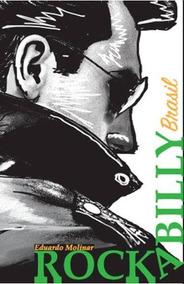 Livro Rockabilly Brasil Autografado Eduardo Molinar