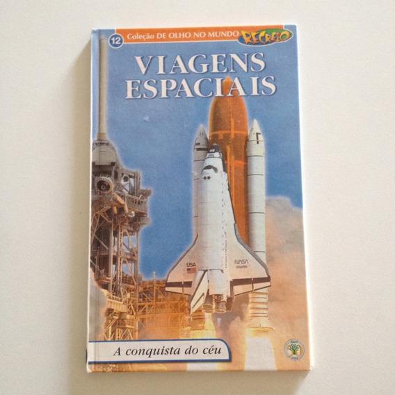 Livro Viagens Espaciais A Conquista Do Céu Vol12 Recreio C2