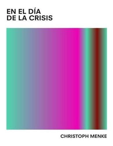 En El Día De La Crisis-christoph Menke