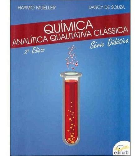 Química Analítica Qualitativa Clássica - 2ª Ed. 2012