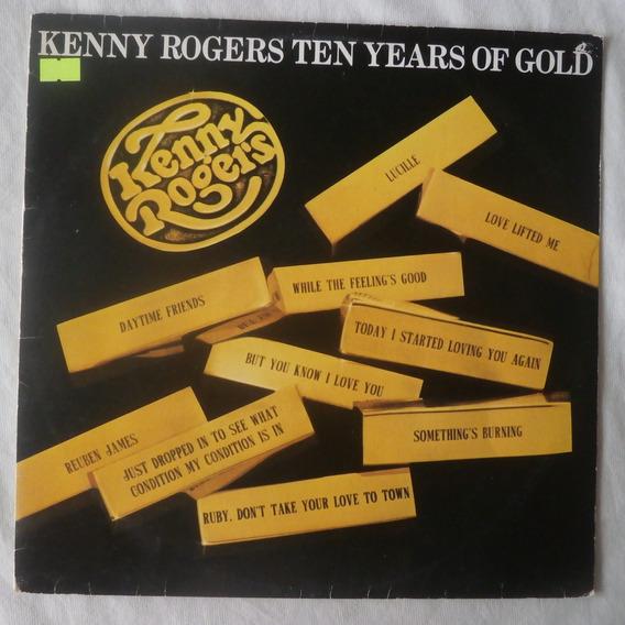 Lp Kenny Rogers 1977 Ten Years Of Gold, Vinil Seminovo