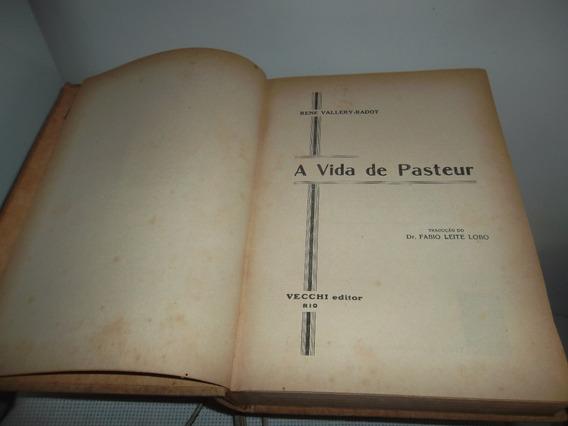 Livro - Literatura Estrangeira-a Vida De Pasteur (biografia)