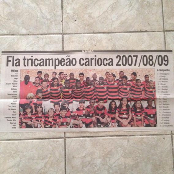 Jornal O Globo Flamengo Tricampeão Carioca 2007/08/09 Pôster