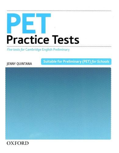 Pet Practice Tests - Book Without Key (ne) - Quintana Jenny