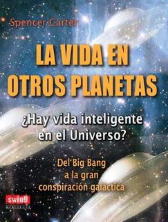 La Vida En Otros Planetas, Spencer Carter, Robin Book