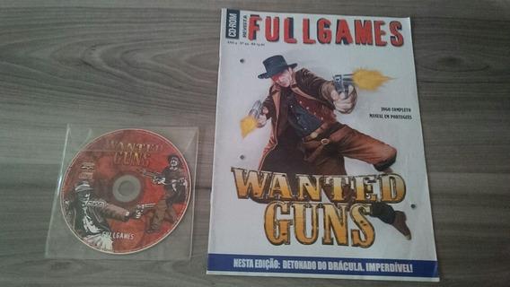 Revista Cd Rom Full Games Wanted Guns 44