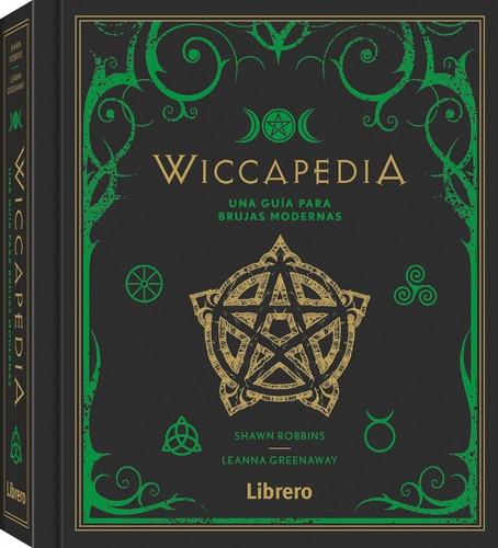 Imagen 1 de 8 de Wiccapedia: Una Guía Para Brujas Modernas