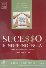 Sucesso E Independência