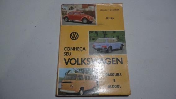 Livro Conheça Seu Volkswagen Vw Fusca Kombi Brasilia Karmann