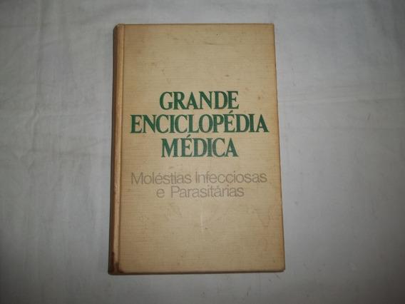 Livro Grande Enciclopédia Medica Moléstias Infecciosas