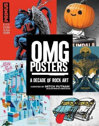 Omg Posters - A Decade Of Rock Art