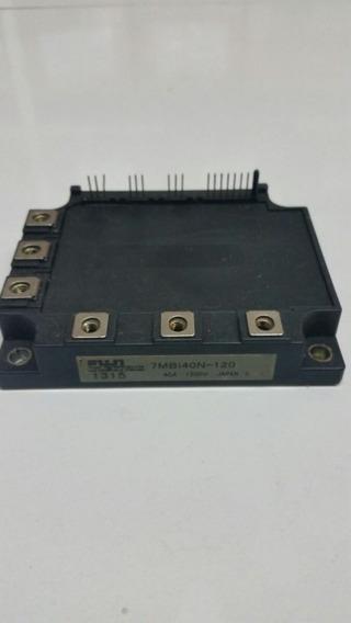 Modulo 7mbi40n-120 40amp - 1200v Igbt Fuji