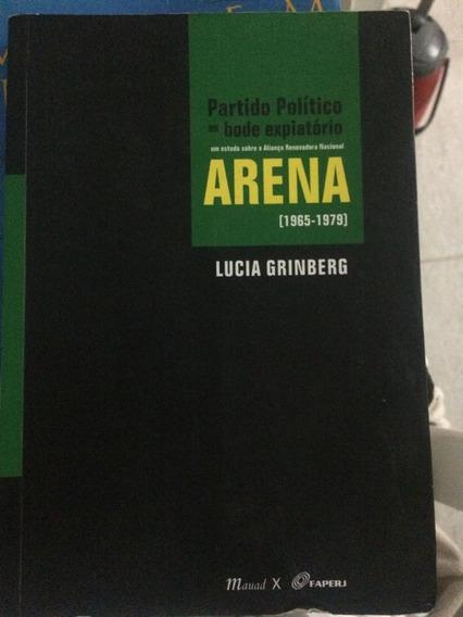 Arena - Partido Político Ou Bode Expiatório - Lucia Grinberg