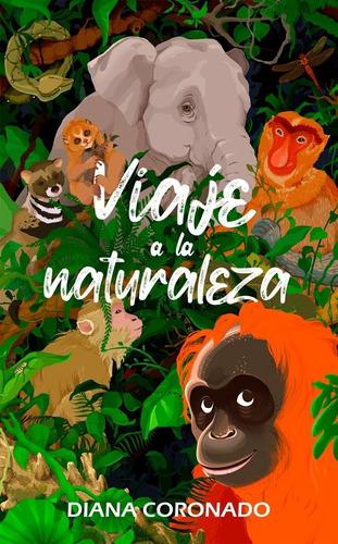Viaje A La Naturaleza De Diana Coronado