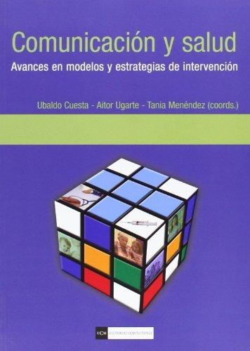 Imagen 1 de 3 de Comunicación Y Salud, Ubaldo Aitor Ugarte, Complutense