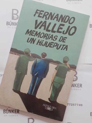 Libro Memorias De Un Hp Fernando Vallejo Nuevo Original