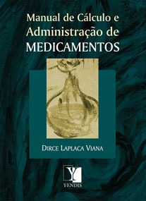 Livro - Manual De Cálculo E Administração De Medicamentos