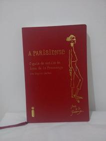 A Parisiense - Inês De La Fressange