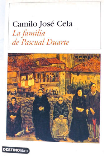 Libro Camilo José Cela La Familia De Pascual Duarte Pdf Mercado Libre