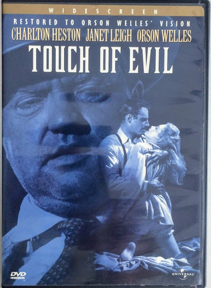 Dvd Touch Of Evil. Restored To Orson Welles