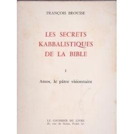 Les Secrets Kabbalistiques De La Bible - 1 : Amos, Le Pâtre