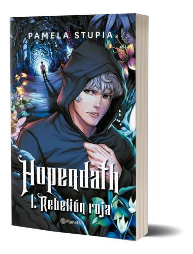Hopendath 1. Rebelión Roja De P. Stupia