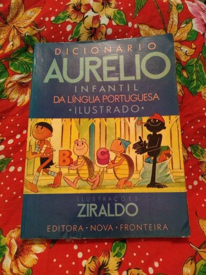 Dicionário Aurélio Infantil Da Lingua Portuguesa Ziraldo