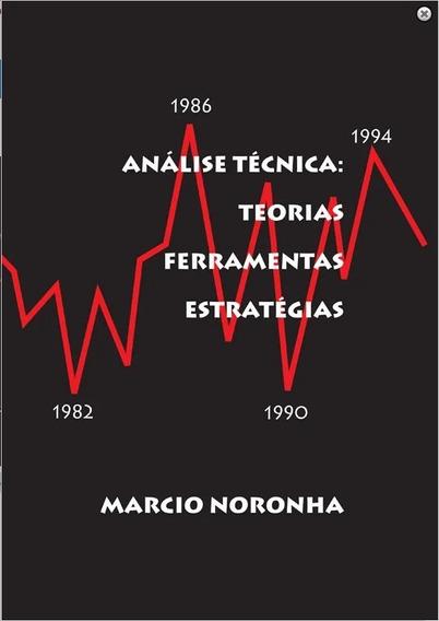 Livro Analise Tecnica Teorias Ferramentas Estratégias