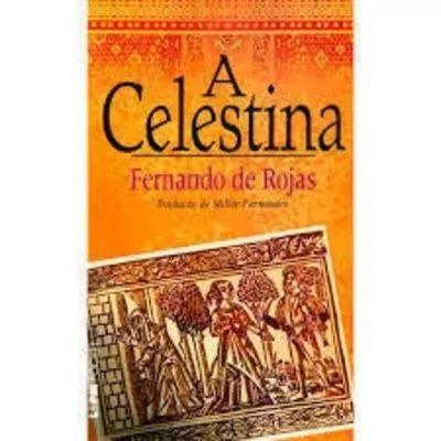 Livro A Celestina Fernando De Rojas(trad. Millôr Fernandes)