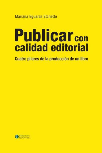 Imagen 1 de 5 de Publicar Con Calidad Editorial
