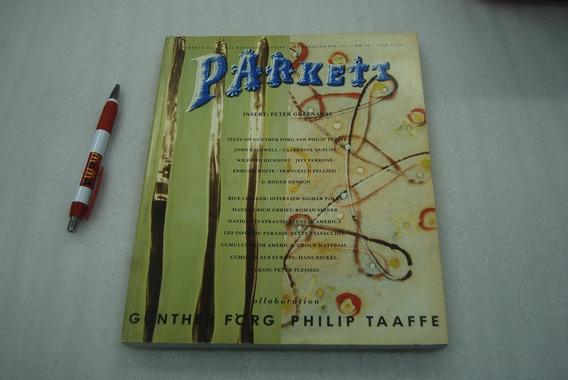 Parkett No 26 Collaboration: Gunther Forg, Taaffe, Philip