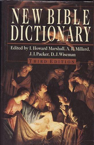 New Bible Dictionary Marshall, I. Howa