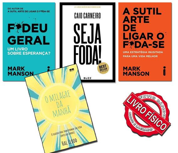 Livros Seja Foda+ F*deu Geral+ A Sutil Arte+ Milagre Manhã