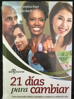 21 Días Para Cambiar | Dr Jorge Pamplona Roger