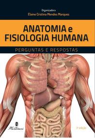 Anatomia E Fisiologia Humana Novo - 3ª Edição 2018 Martinari