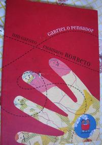 Um Garoto Chamado Roberto Gabriel O Pensador