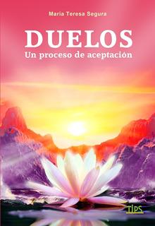 Libro. Duelos. Maria Teresa Segura.