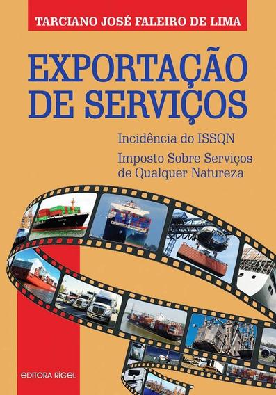 Exportação De Serviços - Incidência Do Issqn - Imposto Sobre