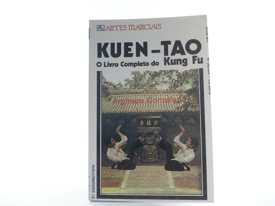 Livro Raro Kuen Tao Livro Completo Do Kung Fu Artes Marciais