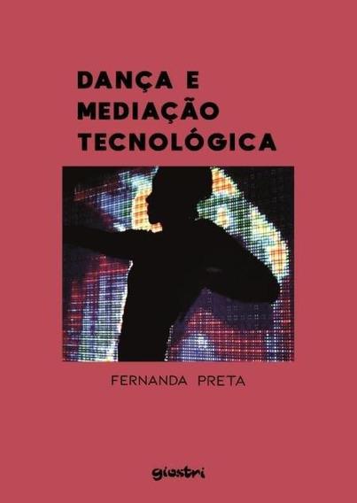 Dança E Mediação Tecnológica