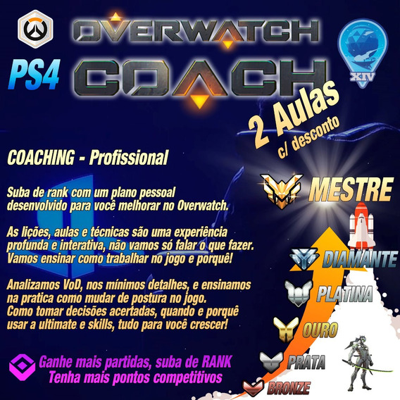 Overwatch Coach / Coaching - Promoção 2x - Ps4 Pc Xbox