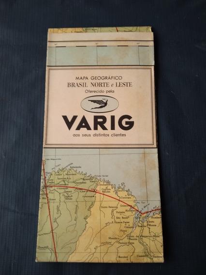 Varig - Mapa Geográfico Brasil - Norte E Leste -década 50/60