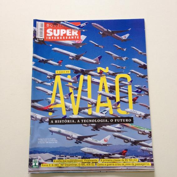 Super Interessante A Saga Do Avião A História A Tecnologia